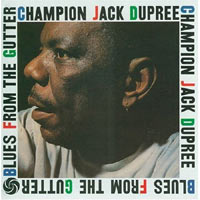Blues From the Gutter, de Champion Jack Dupree